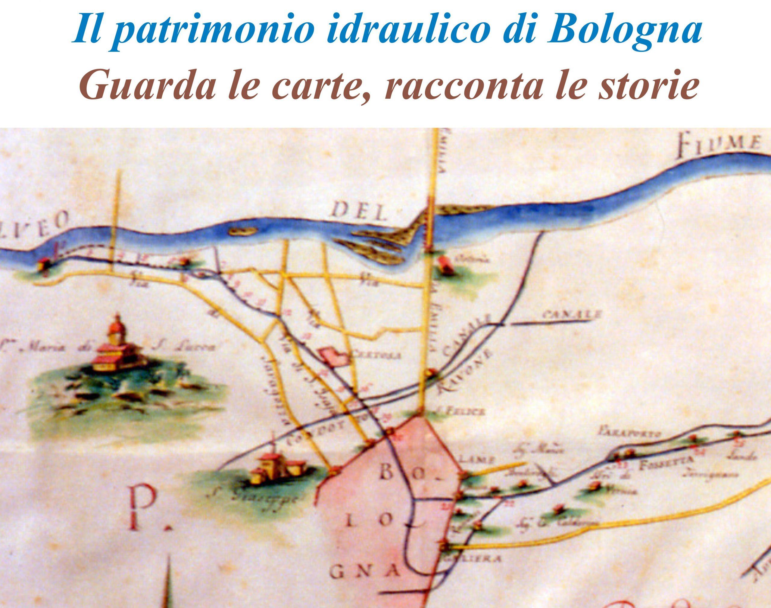 Il patrimonio idraulico di Bologna