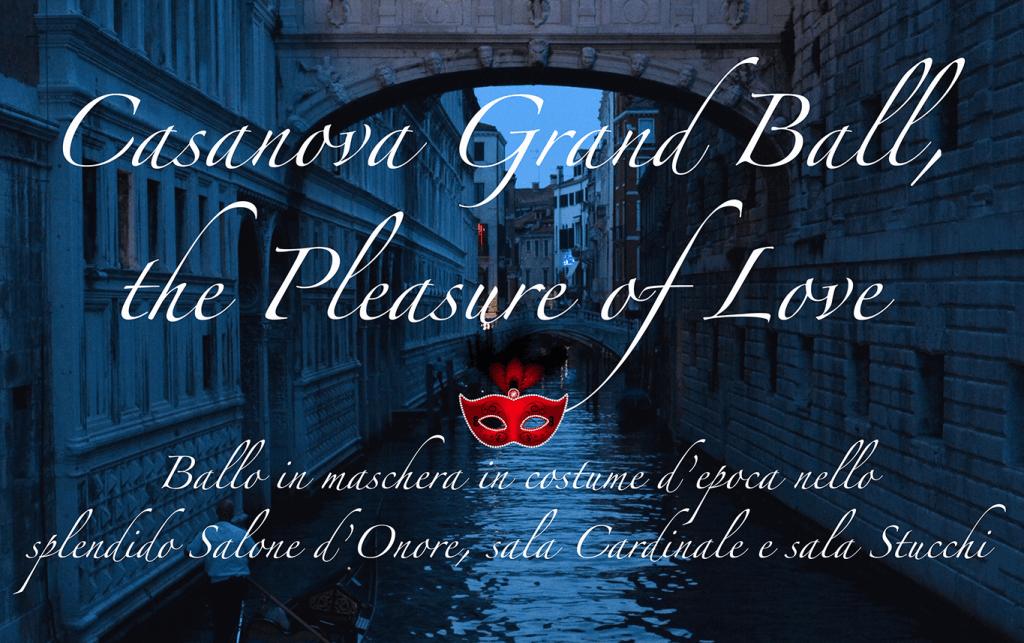 Casanova Grand Ball, the Pleasure of Love